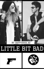 Little bit bad® (NL) (voltooid) by daffyduck_xo