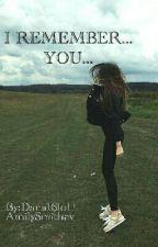 Я вспоминаю тебя... by Dana16lol
