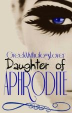 Daughter of Aphrodite by GreekMythologyLover