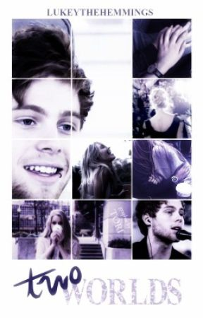 two worlds // luke hemmings by lukeythehemmings