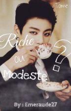 Riche ou Modeste?  by kch_27