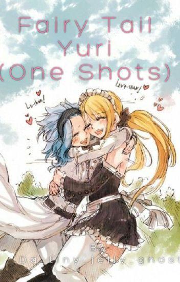Fairy Tail Yuri (One Shots)