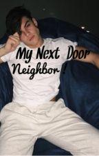 My Next Door Neighbour//Grayson Dolan. by dolanzlife