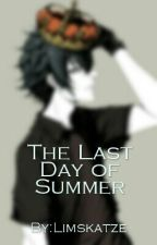 The Last  Day of Summer [PJ/HdO][NicoXWill] by Limskatze