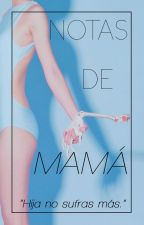 Notas de mamá.  by indxfinitx
