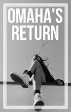 Omaha's Return /Old Magcon/ /Terminé/ by TheBestEvolution