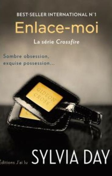 Enlace - moi : Crossfire tome n°3