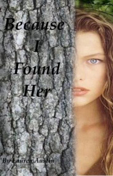 Because I Found Her (On Hold) by loloanonymous