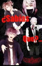 ¿Sabías que...? Diabolik lovers. by -Shxrx-