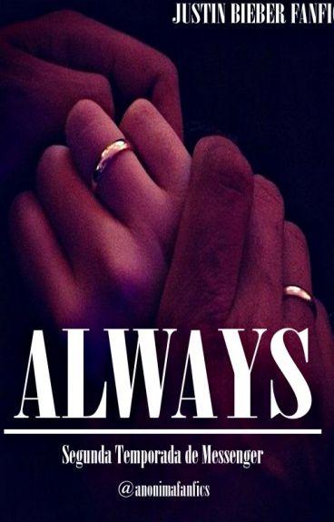 Always [Justin Bieber Fanfic]