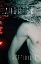 laughter by ineffibility