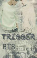 Trigger (VMIN) by BTSKATARMY