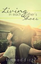 Living In Each Others Shoes by limeaddict7