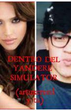 Dentro del yandere simulator (artuxcreed y tu) by IaraMailnLpez