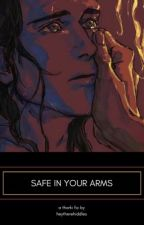 Safe In Your Arms (Thorki Fanfic) by heytherehiddles
