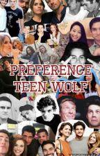 Préférence Teen Wolf by ImTheNextSuprem