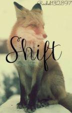 Shift by Rachel132897