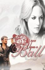 Once Upon a Ball by Bookworm1993