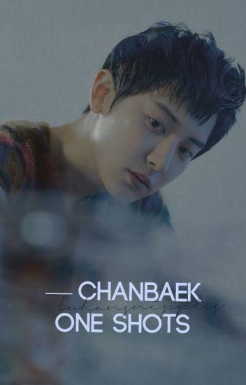 One Shots : Chanbaek