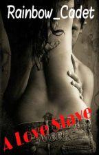 A Love Slave (Vampire Romance) by Rainbow_Cadet