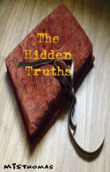 The Hidden Truths (On Hold)
