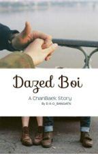 Dazed Boi||ChanBaek|| by E-X-O_BANGTAN