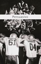 Persuasivo {ChanBaek/BaekYeol} by Emiita13