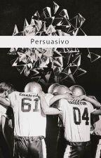 Persuasivo {ChanBaek/BaekYeol} by Emiita13