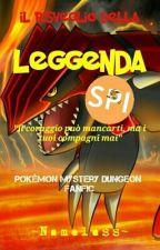 Pokémon Mystery Dungeon: Il Risveglio Della Leggenda [Libro 1] by Nameless309