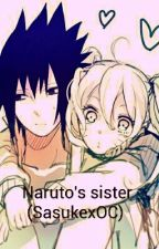 Naruto's sister (Sasuke love story)**DISCONTINUED** by MagicalCaelia