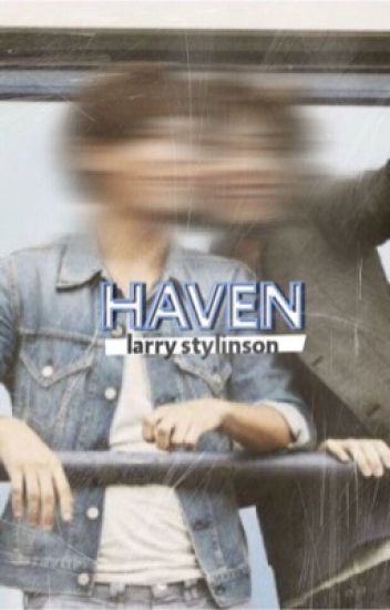 HAVEN (larry stylnson).