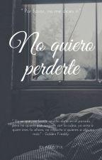 No Quiero Perderte [ Golxy ] #1 by xAlexElPanda