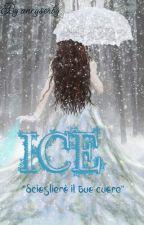 Ice~ Scioglierò il tuo cuore by ancyserby