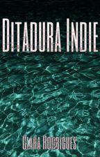 Ditadura Indie by _clarear