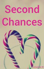 Second Chances (Short Story) by _AmandaM_
