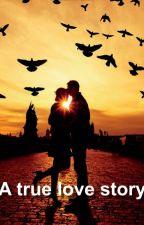 A True Love Story by siempjee
