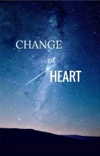 Change of Heart ~ Book II by Th1s_Guy