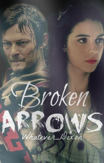 Broken Arrows |Daryl Dixon|