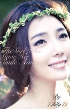 The girl who gave her smile away by 77lilly77