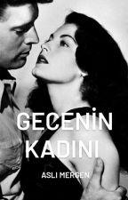 GECENİN KADINI by byLita