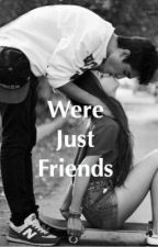 We're just friends z.c by zacharyrc