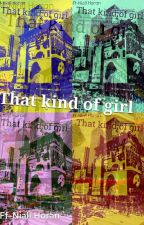 That kind of girl - Ff Niall Horan  by 2antonina4