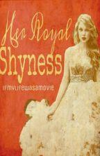 Her Royal Shyness by ifmylifewasamovie