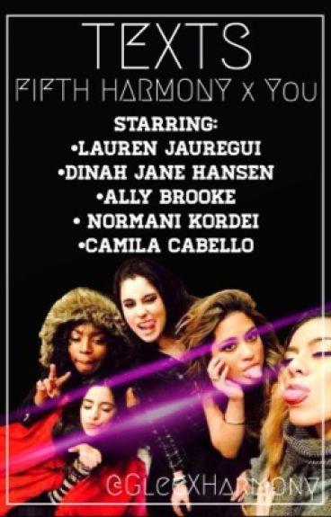 Texts ➵ Fifth Harmony