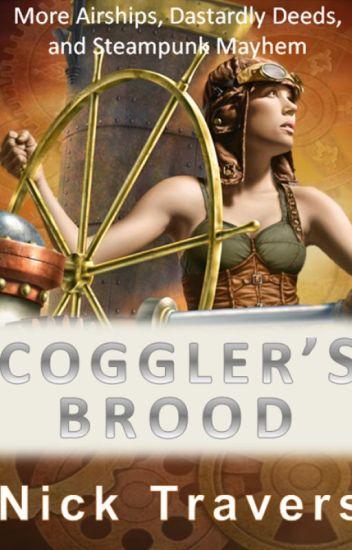 Coggler's Brood (Work in Progress)