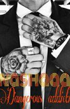 התמכרות מסוכנת by nashaaa