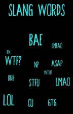Slang Words by johnsonsdesire