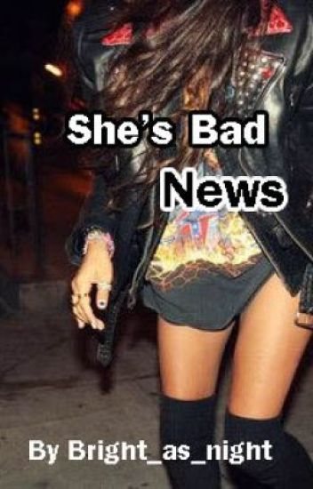 She's Bad News