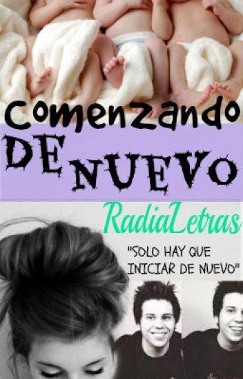 Comenzando De Nuevo (EDR#2)