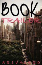 BookTrailer (CERRADO) by Arivalero